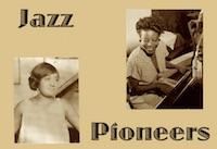 Jazz Pioneers